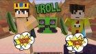Yabancıları Trol - Minecraft Evi