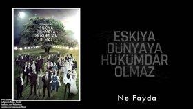 Ahmet Aslan - Ne Fayda (Feat Levent Güneş) - Popüler Türkçe Şarkılar