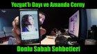 Yozgat'lı Dayı Ve Amanda Cerny  - Kırılan Viyetnamlı - Kemal Tuğrul Sümer