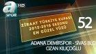 Ziraat Türkiye Kupası 2015-16 Sezonu En Güzel 100 Golü / 52 Adana Demirspor-Sivas Bld. (Ozan K.)