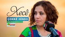 Xecê - Çoxkê Hindo