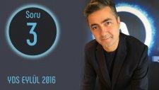 Yds 2016 Eylül Soru 03 (İngilizce Öğreniyorum)