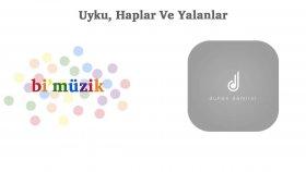 Duhan Demirci  - Uyku, Haplar Ve Yalanlar - Popüler Türkçe Şarkılar
