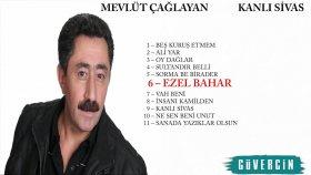 Mevlüt Çağlayan - Ezel Bahar  - Popüler Türkçe Şarkılar