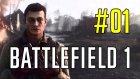 Battlefield 1 #1 (Türkçe) | Savaş Başladı!