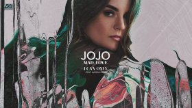 JoJo -  I Can Only (feat  Alessia Cara)