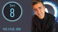 Yds 2016 Eylül Soruları, Soru 08 | İngilizce Öğreniyorum