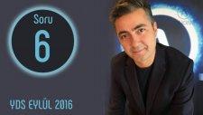 YDS 2016 EYLÜL SORULARI, SORU 6 ve Çözümü | İngilizce Öğreniyorum