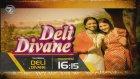 Deli Divane 83. Bölüm Fragmanı (17 Ekim Pazartesi  2016 )