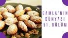 Acıbadem Kurabiyesi & Madlen & Elmalı Soğuk Çay | Damla'nın Dünyası - 51. Bölüm