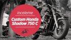 Custom Honda Shadow 750 Classic - Tanıtım ve İnceleme | Ertekin BAŞSOY