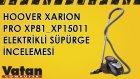 Hoover Xarion Pro XP81_XP15011 Elektrikli Süpürge İncelemesi