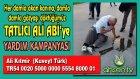 Tatlıcı Ali Kıtmir Icin Yardım Kampanyası