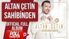 Altan Çetin - Sahibinden - Popüler Türkçe Şarkılar