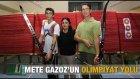 Mete Gazoz'un Olimpiyat Yolu - Haber