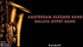 Amsterdam Klezmer Band & Galata Gypsy Band - Katakofti - Popüler Türkçe Şarkılar
