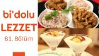 Buğday Salatası Üzerinde Bamya Kızartması & Meyveli ve Yoğurtlu Muhallebi | Bi'dolu Lezzet 61. Bölüm