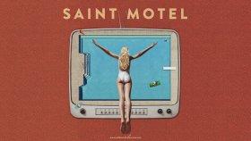 Saint Motel - Slow Motion