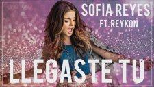 Sofia Reyes - Llegaste Tu (feat. Reykon)