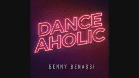 Benny Benassi - Danceaholic