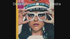 Dizzy Gillespie & His Orchestra - A Night İn Tunisia