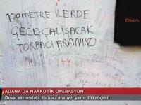 Adana'da Duvarda Yazılan Torbacı Aranıyor Yazısı