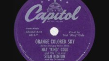 Orange Colored Sky - Nat King Cole & Stan Kenton