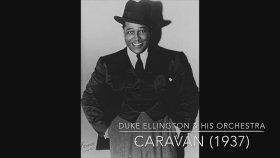 Duke Ellington & His Orchestra - Caravan