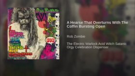 Rob Zombie - A Hearse That Overturns with the Coffin Bursting Open