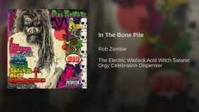 Rob Zombie - In the Bone Pile