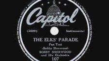 The Elks' Parade - Bobby Sherwood