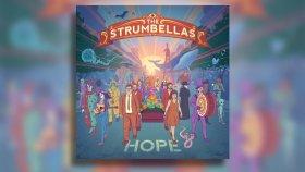 The Strumbellas - I Still Make Her Cry