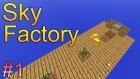 Yeni Efsane Seri! (Minecraft : Sky Factory #1)