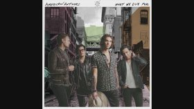 American Authors - Replaced