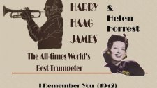 Harry James & Helen Forrest - I Remember You