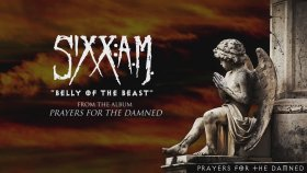 Sixx:A.M. - Belly of the Beast