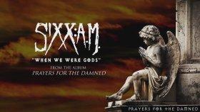 Sixx:A.M. - When We Were Gods