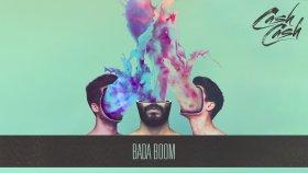 Cash Cash - Bada Boom