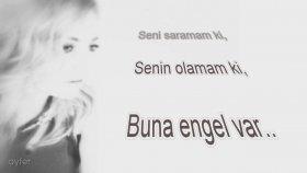Dilek Türkan - Engel Var