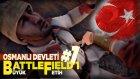 Hiçbir Şey Yazılı Değil - Battlefield 1 - Türkçe (Osmanlı Hikayesi) - Yesil Devin Maceralari