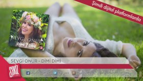 Sevgi Onur - Dimi Dimi (Teaser) Yepyeni!