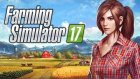 Bayan Çiftçi | Farming Simulator 17 Türkçe | İlk İzlenim - Oyun Portal