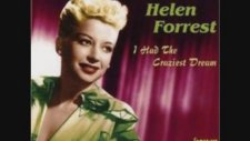 Helen Forrest - I Only Have Eyes for You
