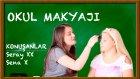 Okul Makyajı Sena Gürbüzer İle | Sohbetli | Okula Dönüş