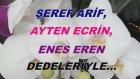 Şeref Arif, Ayten Ecrin, Enes Eren Dedeleriyle...