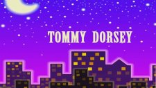 Tommy Dorsey - Manhattan Serenade
