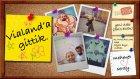 Vialand'a Gittik | Vlog