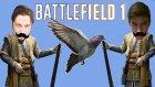 Güvercin Modu | Battlefield 1 Türkçe Multiplayer - Oyun Portal
