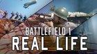 Gerçek Hayata Uyarlanan Battlefield 1