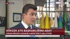 Osman Gökçek ATO Başkanlığı'na Aday Oldu